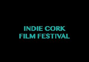 Indie Cork Film Festival Laurels