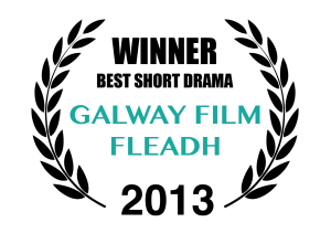 Winner Galway Film Festival Laurels